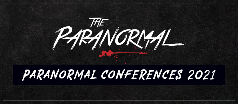 Paranormal Conferences 2021